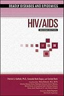 HIV/AIDS (Deadly Diseases & Epidemics (Hardcover))