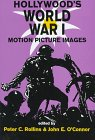 Hollywood's World War I : Motion Picture Images, , 0879727551