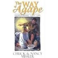 The Way of Agape: Understanding God's Love