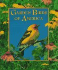 Garden Birds of America, George H. Harrison, 157223038X