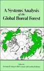 img - for A Systems Analysis of the Global Boreal Forest book / textbook / text book
