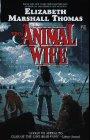 The Animal Wife, Elizabeth Marshall Thomas and Thomas, 0671733230