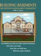Building Basements: The Definitive Book about Basements