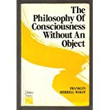 img - for Philosophy of Consciousness Without An Object: Reflections on the Nature of Transcendental Consciousness book / textbook / text book
