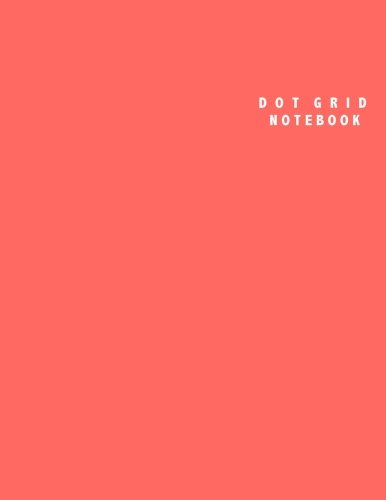 Dot Grid Notebook: Large (8.5 x 11 inches) - 106 Dotted Pages    Red Dotted Notebook/Journal