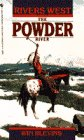 The Powder River, Winfred Blevins, 0553285831