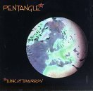Think of Tomorrow by Pentangle (1991-09-23)