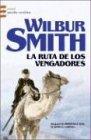 img - for La ruta de los vengadores/ The route of the Avengers (Grandes novelistas Emece) (Spanish Edition) book / textbook / text book