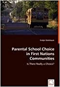 Book Parental School Choice in First Nations Communities: Is There Really a Choice?