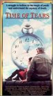Time of Tears VHS