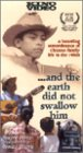 And the Earth Did Not Swallow Him [VHS]