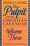 The Pulpit and the Christian Calendar, Olford, Stephen F., 0801067235