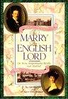 To Marry an English Lord, Gail MacColl and Carol McD. Wallace, 0894809393