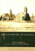 Gettysburg College  (PA)  (Campus History Series) -