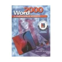 Word 2000: A Comprehensive Approach, Student Edition
