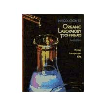 Introduction to Organic Laboratory Techniques: A Contemporary