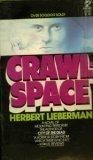 Crawlspace, Herbert Lieberman, 0671814559