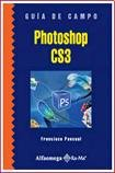 img - for PHOTOSHOP CS3 GUIA DE CAMPO (Spanish Edition) book / textbook / text book