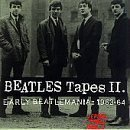BEATLES TAPES II: Early Beatlemania 1963-1964 by BEATLES (1995-05-03)