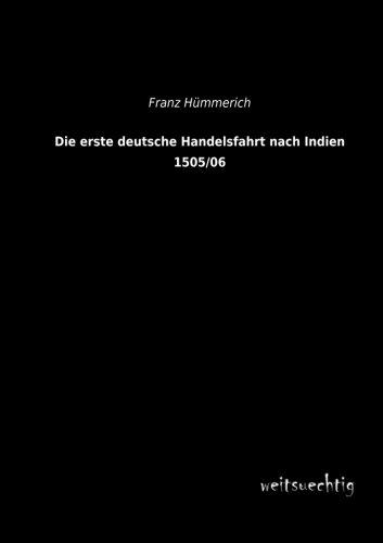 Download Die erste deutsche Handelsfahrt nach Indien 1505/06 (German Edition) pdf epub