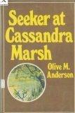 Seeker at Cassandra Marsh, Olive M. Anderson, 0915684411