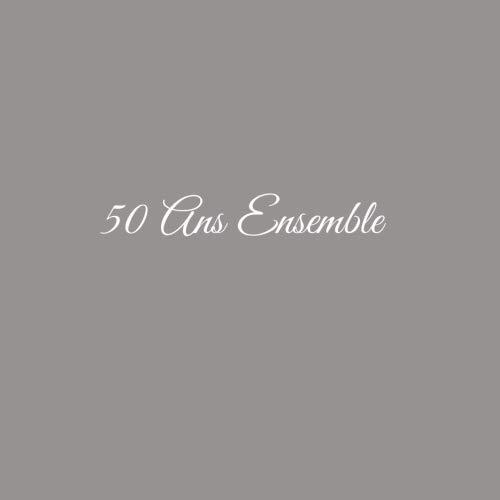 50 Ans Ensemble ..........: Livre d'Or 50 Ans Ensemble Anniversaire de Mariage Noces d'or Accessoires decoration idee cadeau souvenir cadeaux invites ... famille Couverture Gris (French Edition)