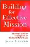 Building for Effective Mission, Kennon L. Callahan, 0060612800