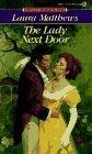 The Lady Next Door, Laura Matthews, 0451175263