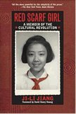 Red Scarf Girl: A Memoir of the Cultural Revolution by Jiang, Ji-li 1st (first) HarperTrophy E edition published by HarperCollins (1998) [Paperback]
