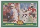 Joe Montana; Jerry Rice (Football Card) 1989 Score - [Base] #279
