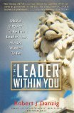 img - for The Leader Within You: Master 9 Powers To Be The Leader You Always Wanted To Be book / textbook / text book