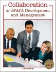 Collaboration in Grant Development and Management, Karen Stinson, Phyl Renninger, 193380730X