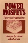 img - for Power MOSFETs: Theory and Applications by Duncan A. Grant (1989-04-01) book / textbook / text book