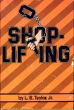 Shoplifting, L. B. Taylor, 0531028771
