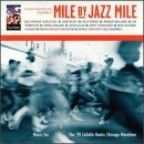 Mile by Jazz Mile for the 1999 LaSalle Bank Chicago Marathon by Various Artists