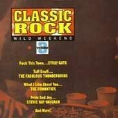 Classic Rock: Vol.3 Wild Weekend