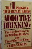 Addictive Drinking, Clark Vaughan, 0140069690