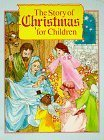 img - for The Story of Christmas for Children by Beverly Rae Wiersum (1989-06-03) book / textbook / text book