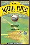 Cult Baseball, Danny Peary, 0671671723