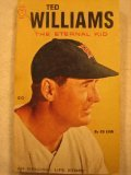 img - for Ted Williams,: The Eternal Kid (A Sport magazine library book) book / textbook / text book