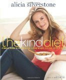 Alicia Silverstone The Kind Diet