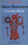 img - for Tale of the Nisan Shamaness: A Manchu Folk Epic (Publications on Asia of the Institute for Comparative and Foreign Area Studies ; no. 31) book / textbook / text book