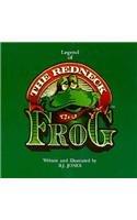 Legend of the Redneck Frog