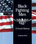 Black Fighting Men, Catherine Reef, 0805031065