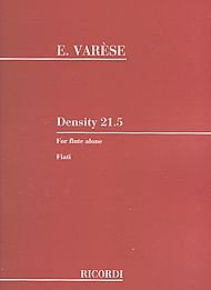 Density 21.5 (For Solo Flute). Composed By Edgard Varese and Edgard Var. For Flute (Flute). Woodwind Solo. Ricordi #Nr134978.