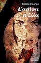 L'adieu à Lila par Colline Hoarau