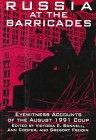Russia at the Barricades, Victoria E. Bonnell, Ann Cooper, 1563242710