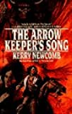 Arrow-Keeper's Song, The