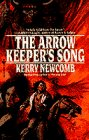 The Arrow-Keeper's Song, Kerry Newcomb, 0553569554