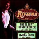 Engelbert Humperdinck: Live and S.R.O At The Riviera Hotel Las Vegas by Varese Sarabande